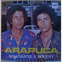 Lp Solevante E Soleny - Arapuca