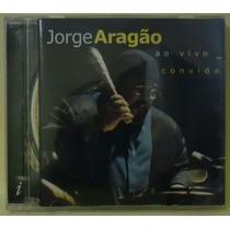 Cd Jorge Aragao - Ao Vivo Convida - Indie Records