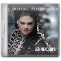 Lea Mendonça - Milagres Da Adoração *lançamento* - Cd - Mk