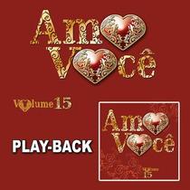 Amo Você - Vol.15 - Playback - Mk Music
