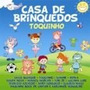 Cd Toquinho - Casa De Brinquedos - Novo