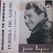 José Lopes Poesia De Amor - Compacto Vinil Chantecler