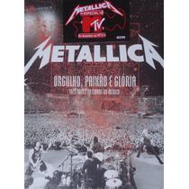 Metallica-orgulho, Paixão E Glória -2 Dvds + 2 Cds Novo Veja