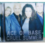 Dance Funk Black Pop Cd Ace Of Base Cruel Summer Lacrado