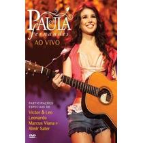 Dvd Paula Fernandes Ao Vivo - Novo Lacrado Original