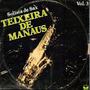 Lp - Teixeira De Manaus - - Volume 3