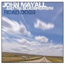 John Mayall & The Bluesbreakers Road Dogs Cd Novo Importado