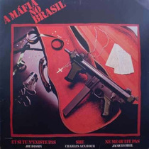 Lp A Mafia No Brasil - Trilha Sonora -1984 - Frete Gratis