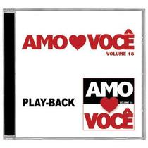 Amo Você - Vol.18 *lançamento* - Playback - Mk Music