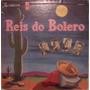 Reis Do Bolero - Vários - 10 Polegadas