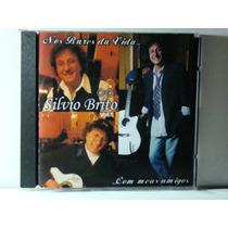Cd - Silvio Brito - Vol.1- Nos Bares Da Vida