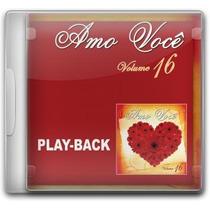 Amo Você - Vol.16 - Playback - Mk Music