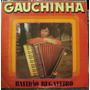 Lp Gauchinha Batidão Regateiro(frete Grátis)