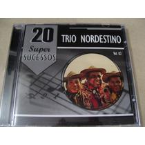 Cd Trio Nordestino 20 Super Sucessos Vol. 2 Frete 8,00 R$