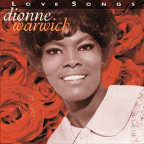 Cd Dionne Warwick Love Songs Produto Lacrado