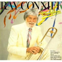 Ray Conniff - 3 Lps - Lote 17 = The Champions + 2