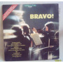 Lp Bravo! 1975 Somlivre Villa Lobos Bach Chopin Elgar Brahms