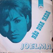 Joelma Não Diga Nada - Compacto Vinil Chantecler 1965