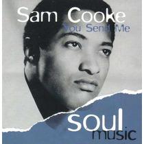 Cd Sam Cooke - You Send Me - Frete Grátis !!!