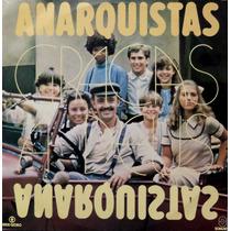 Lp Minissérie Anarquistas Graças A Deus/1984/perfeito/globo