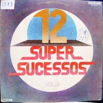 Lp 12 Super Sucessos Vol. 3 - 1978 - Vários Artistas
