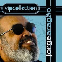 Jorge Aragão - Vip Collection- Cd Original Novo Lacrado !