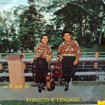 Tonico E Tinoco 1968 As 12 Mais Lp