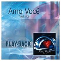 Amo Você - Vol.12 - Vários - Playback - Mk Music