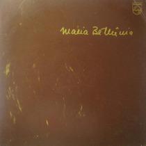 Maria Bethania Lp A Cena Muda Philips Album 1974