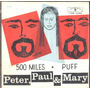 Peter, Paul & Mary Compacto De Vinil 500 Miles - 1964