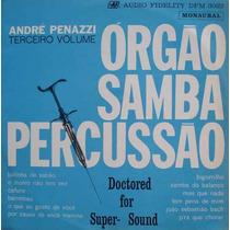 André Penazzi Lp Orgão, Samba E Percussão Vol.3-mono 1964