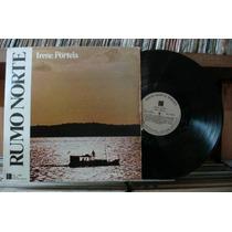 Irene Portela - Rumo Norte - Lp Marcus Pereira 1979 Stereo