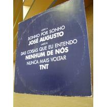 Vinil José Augusto, Nenhum De Nós, Tnt