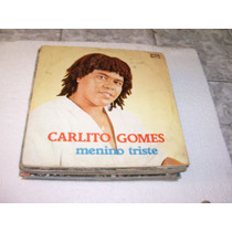 Lp Carlito Gomes Menino Triste