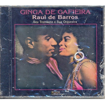 Cd Raul De Barros - Ginga De Gafieira - 1957 - Lacrado