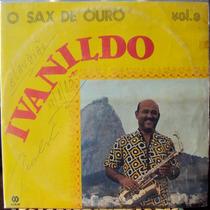 Lp Vinil - Ivanildo - O Sax De Ouro Vol.3 - 1981