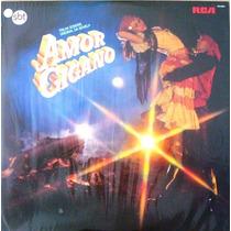 A2669 Lp Amor Cigano Trilha Original Da Novela - Rca 1983 Em