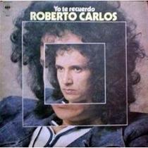 Roberto Carlos Yo Te Recuerdo En Espanhol 1974 Lp Vinil
