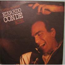 Eduardo Conde - Certas Canções Ao Vivo - 1987