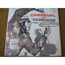 Lp Carnaval Verdade 1968 Ivete Garcia Ze Keti Sergio Ricardo