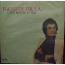 Lp.paulo De Paula Como Sempre Sonhei(frete Grátis)
