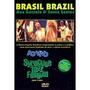 Dvd-brasil,brasil-ana Gazzola E Sonia Santos-ao Vivo-2003
