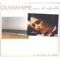 Cd - Olivia Hime - Mar De Algodão Dorival Caymmi - Raríssimo