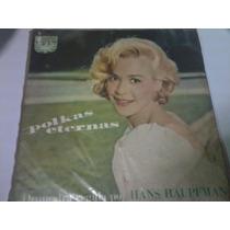 Polkas Eternas Orquestra Regida Por Hans Haupfman