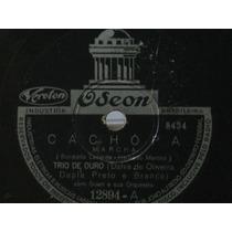 78 Rpm Trio De Ouro Dalva De Oliveira Dupla Preto E Branco