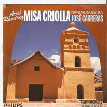 Cd Ariel Ramirez - Misa Criolla Navid Nuestra José Carreras
