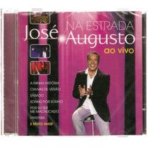 Cd José Augusto - Na Estrada Ao Vivo - Novo***