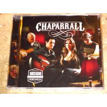 Cd Chaparral - Grandes Sucessos Da Musica Sertaneja (2012)