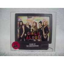 Cd Single Girls Aloud- Sound Of The Underground