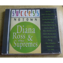 Cd Diana Ross & The Supremes - Sucess Motown - Lacrado.